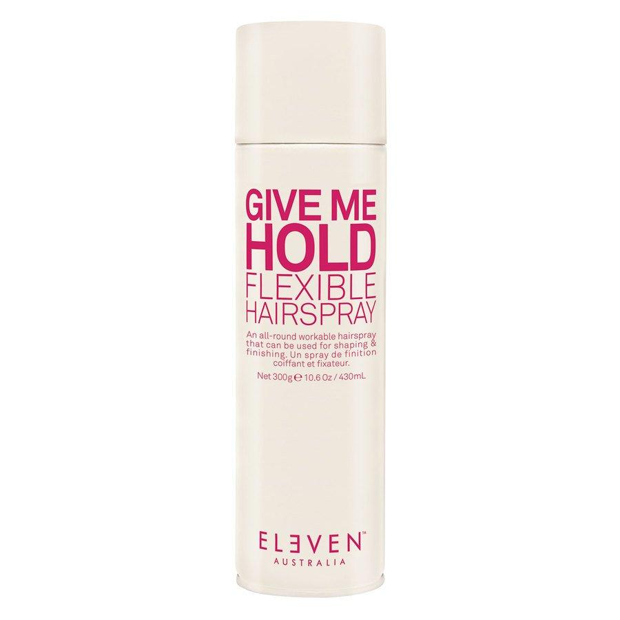 Eleven Australia Give Me Hold Flexible Hairspray 300g